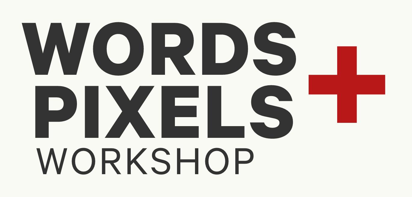 Words & pixels workshop