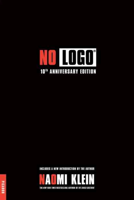 No Logo: 10th Anniversary Edition with a New Introduction by the Author cover