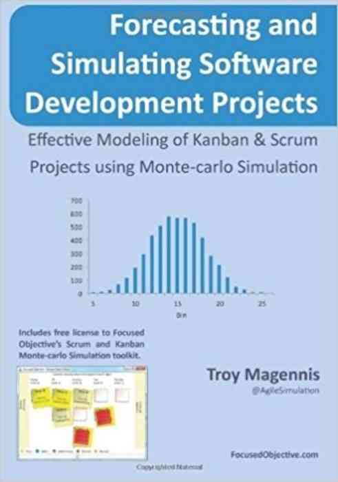 Forecasting and Simulating Software Development Projects cover